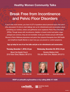 Break free from incontinence and pelvic floor disorders